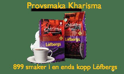 Provsmaka Kharisma kaffe